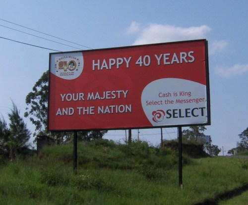 Happy 40 Years Your Majesty and the Nation Sign Swaziland