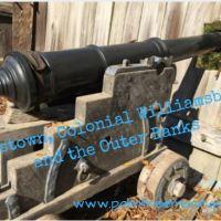 Jamestown and Williamsburg, Virginia, and the Outer Banks, North Carolina
